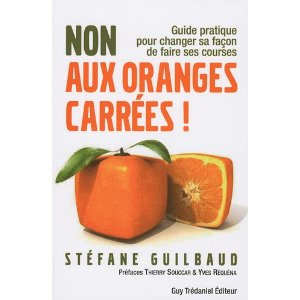 non aux oranges carrées !